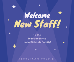 Independence Local Schools Welcomes New Staff
